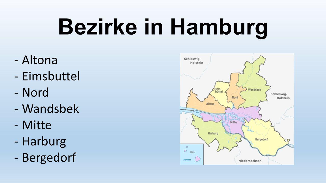 Bezirke in Hamburg -Altona -Eimsbuttel -Nord -Wandsbek -Mitte -Harburg -Bergedorf