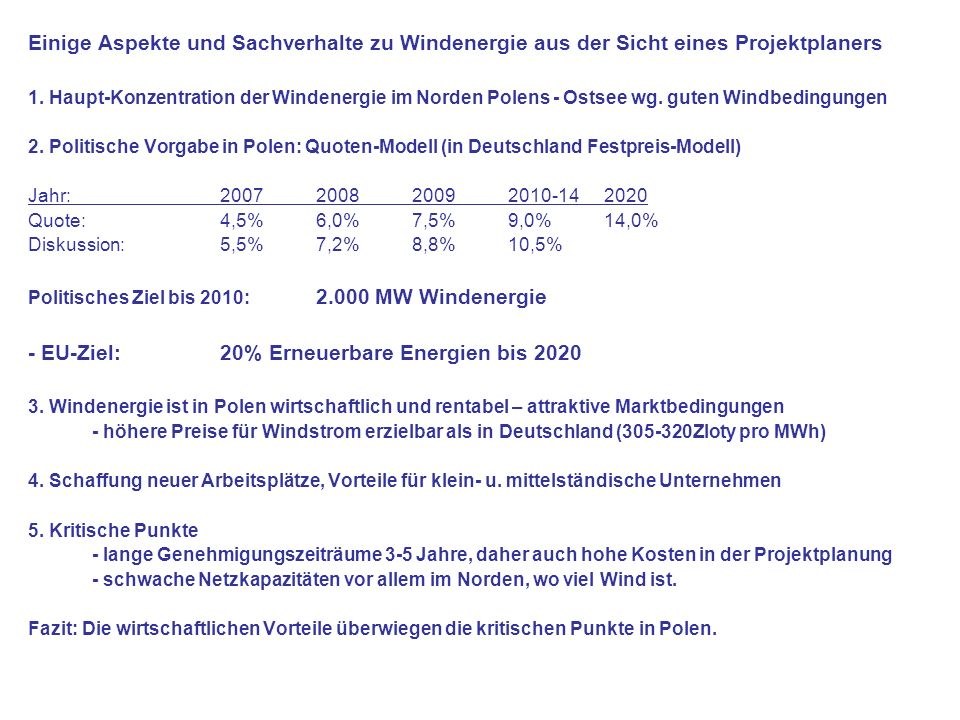 Einige Aspekte und Sachverhalte zu Windenergie aus der Sicht eines Projektplaners 1.