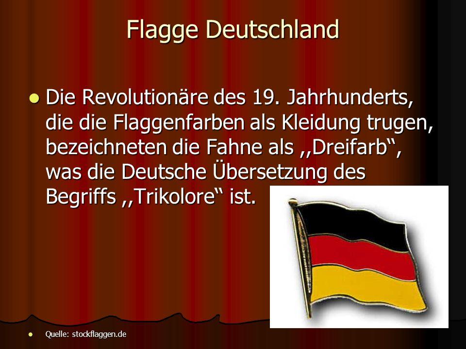 Flagge Deutschland Die Revolutionäre des 19.