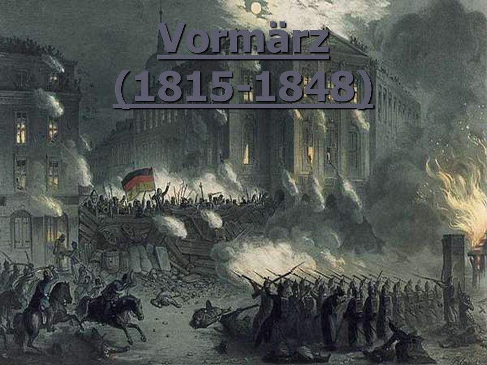 Vormärz (1815-1848)