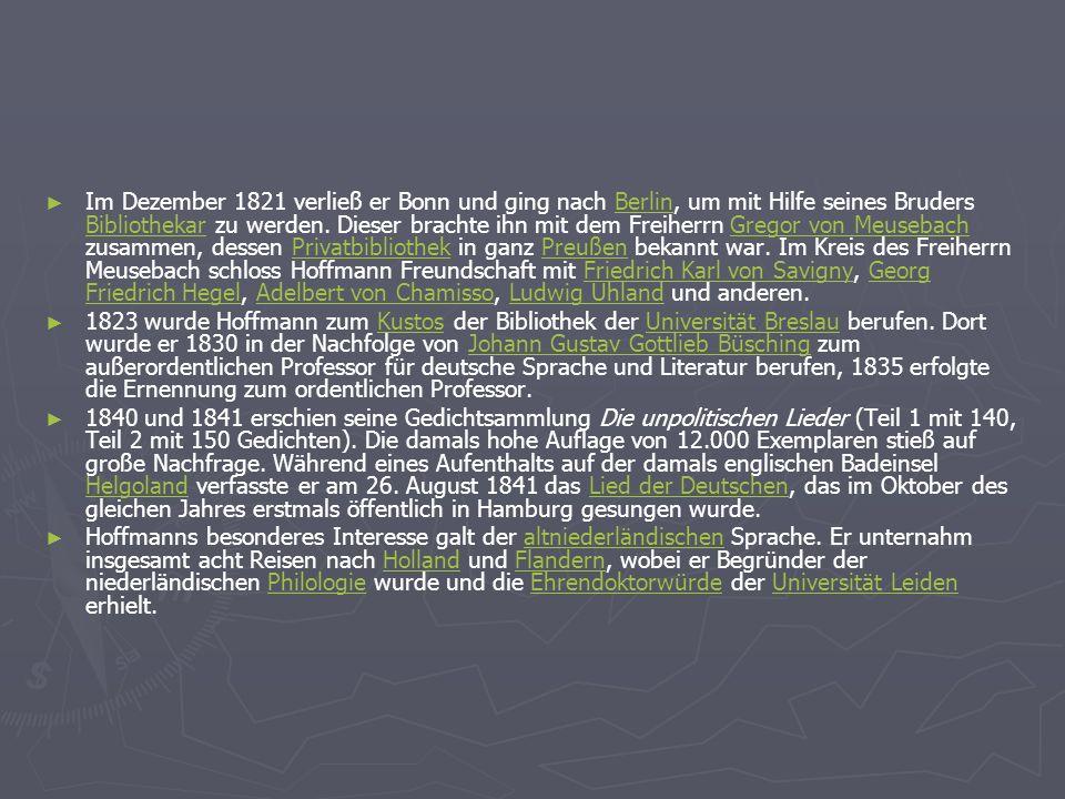 Im Dezember 1821 verließ er Bonn und ging nach Berlin, um mit Hilfe seines Bruders Bibliothekar zu werden. Dieser brachte ihn mit dem Freiherrn Gregor