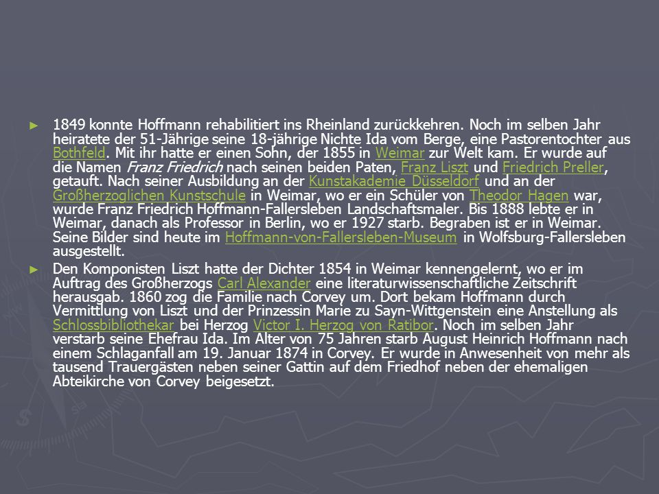 1849 konnte Hoffmann rehabilitiert ins Rheinland zurückkehren. Noch im selben Jahr heiratete der 51-Jährige seine 18-jährige Nichte Ida vom Berge, ein