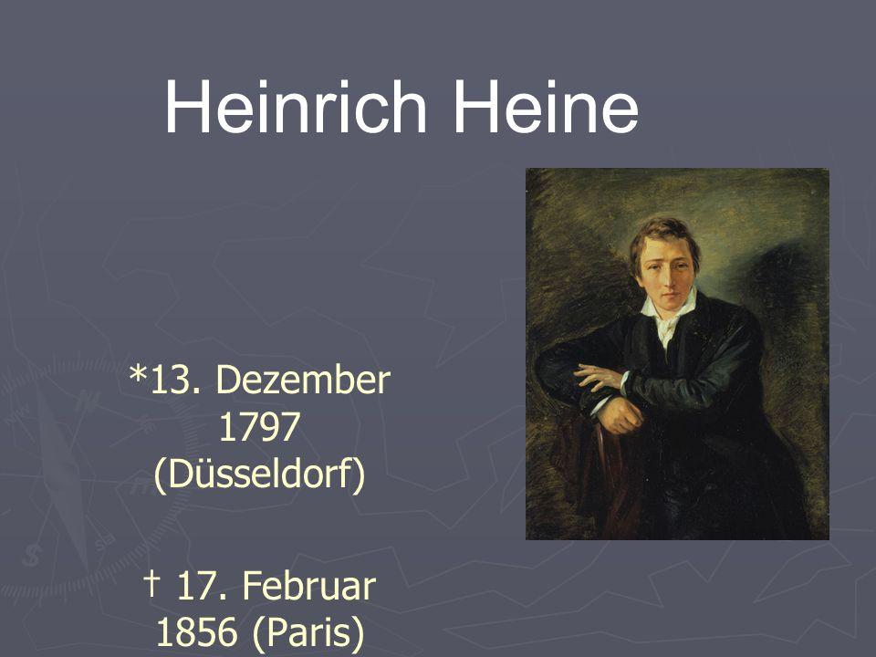 Heinrich Heine – Ein Überblick Einer der bedeutendsten deutschen Dichter und Journalisten des 19.