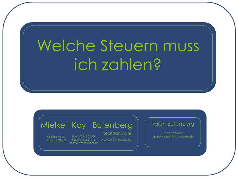 Ralph Butenberg Rechtsanwalt Fachanwalt für Steuerrecht www.mkb-recht.de 1.
