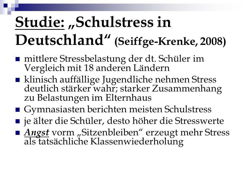 Studie: Schulstress in Deutschland (Seiffge-Krenke, 2008) mittlere Stressbelastung der dt. Schüler im Vergleich mit 18 anderen Ländern klinisch auffäl