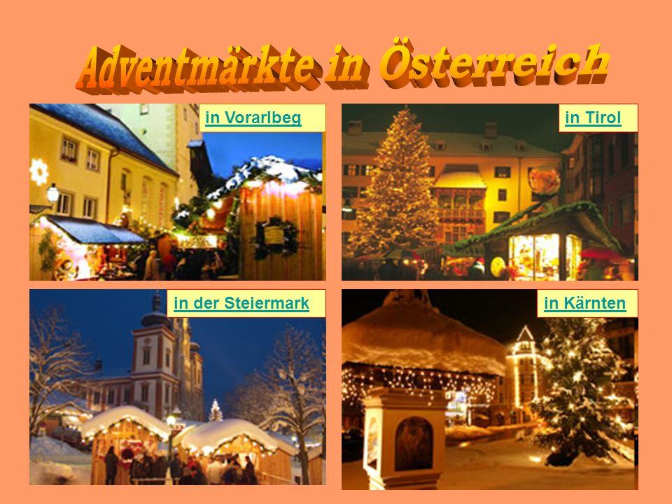 in der Steiermark in Vorarlbegin Tirol in Kärnten