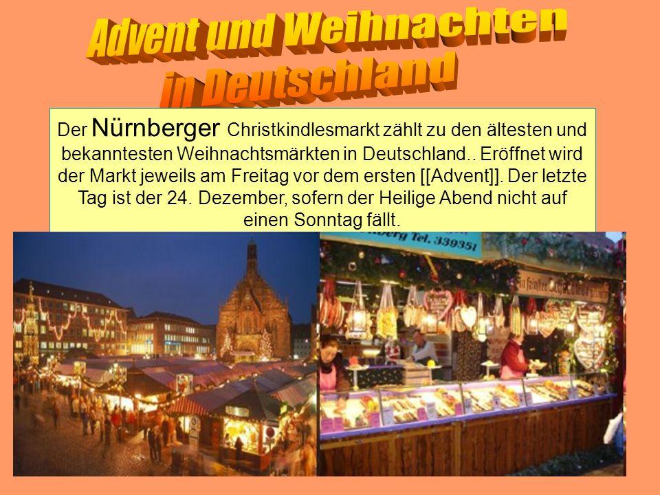 Der Nürnberger Christkindlesmarkt zählt zu den ältesten und bekanntesten Weihnachtsmärkten in Deutschland.. Eröffnet wird der Markt jeweils am Freitag
