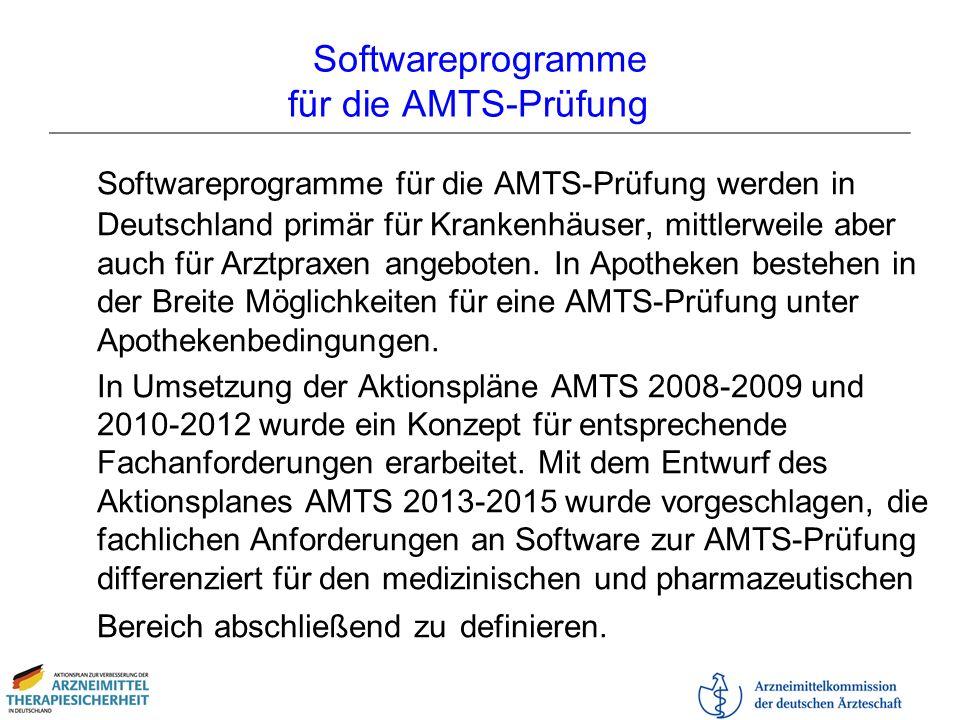 Softwareprogramme für die AMTS-Prüfung Softwareprogramme für die AMTS-Prüfung werden in Deutschland primär für Krankenhäuser, mittlerweile aber auch f