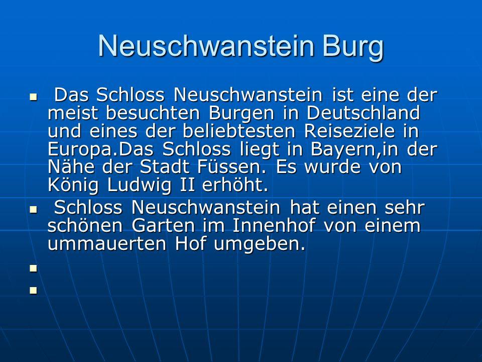 Neuschwanstein Burg Das Schloss Neuschwanstein ist eine der meist besuchten Burgen in Deutschland und eines der beliebtesten Reiseziele in Europa.Das