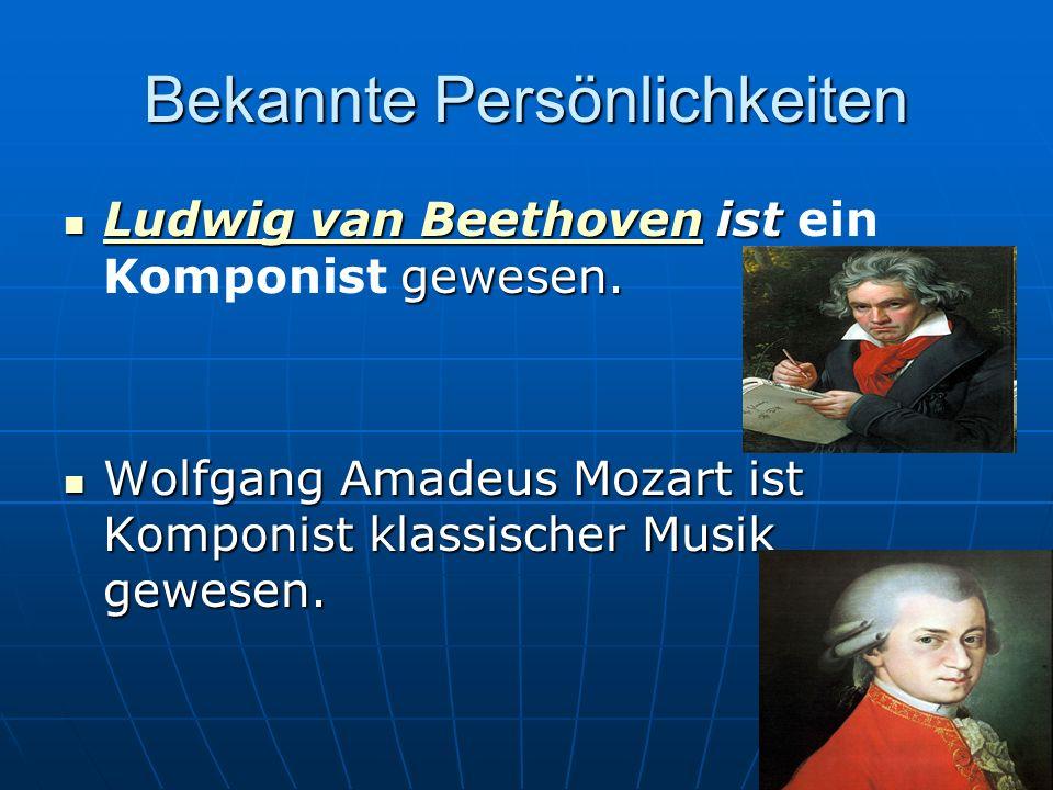 Bekannte Persönlichkeiten Ludwig van Beethoven ist gewesen. Ludwig van Beethoven ist ein Komponist gewesen. Ludwig van Beethoven Ludwig van Beethoven