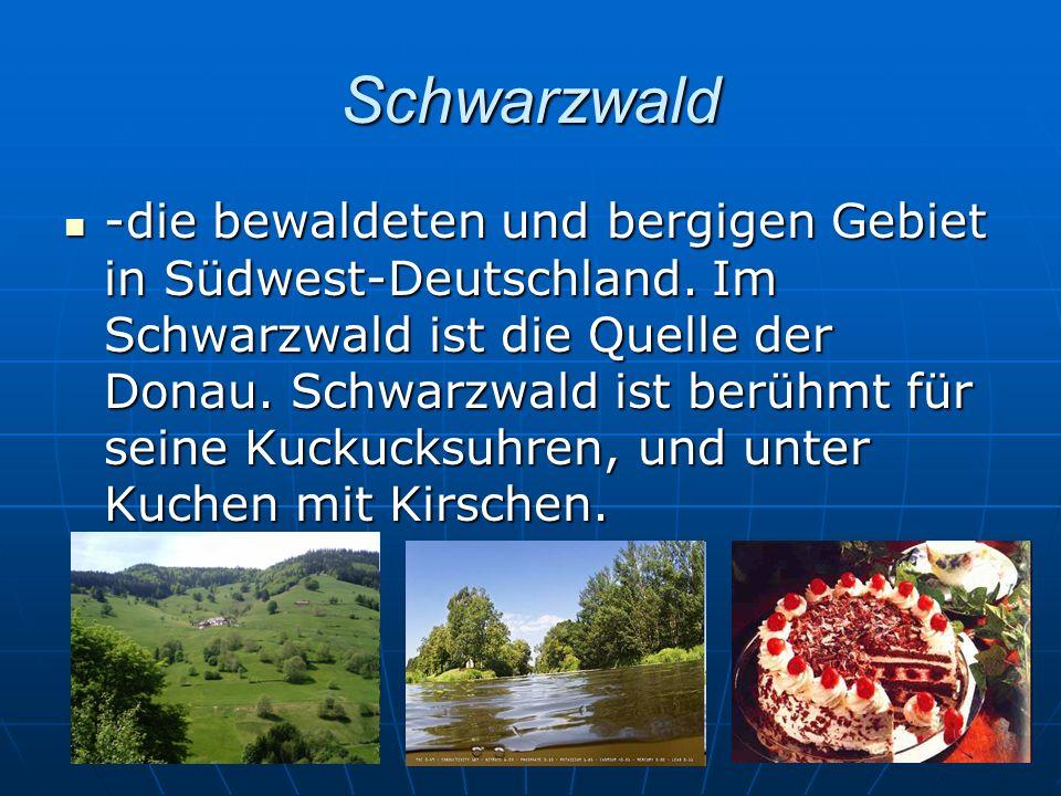Schwarzwald -die bewaldeten und bergigen Gebiet in Südwest-Deutschland. Im Schwarzwald ist die Quelle der Donau. Schwarzwald ist berühmt für seine Kuc