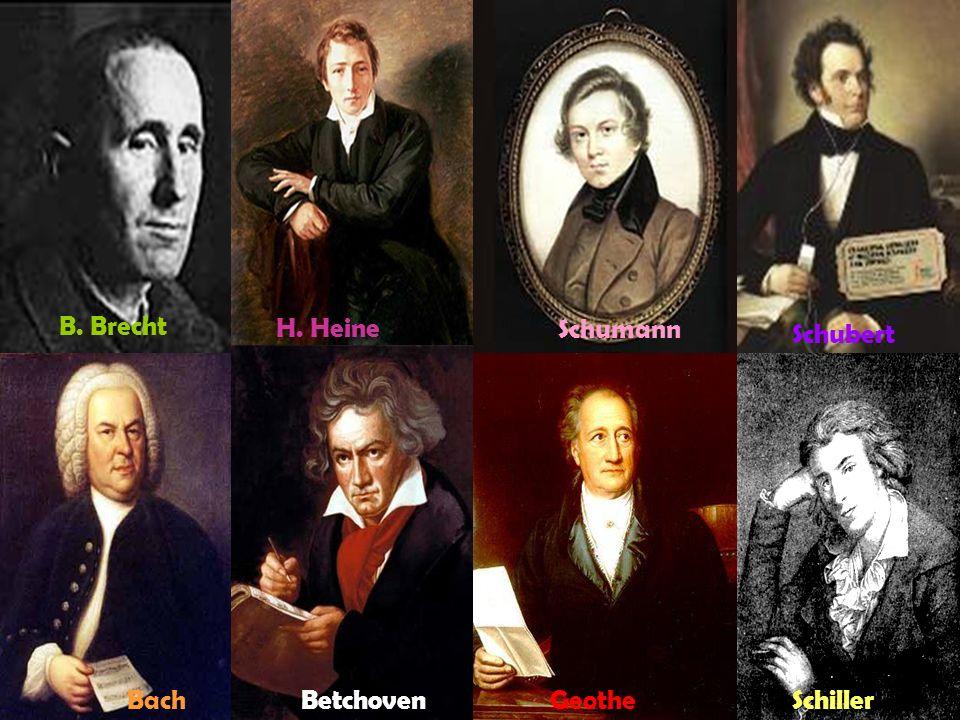 B. Brecht H. Heine Schumann Schubert Bach GeotheSchiller Betchoven