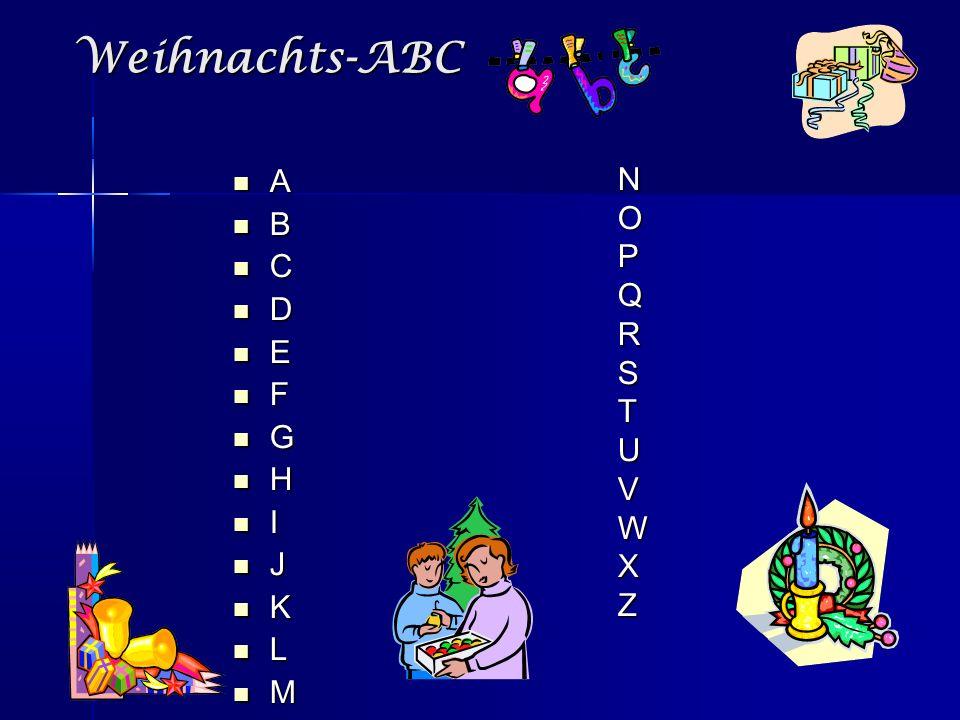 Weihnachts-ABC A B C D E F G H I J K L M NOPQRSTUVWXZ