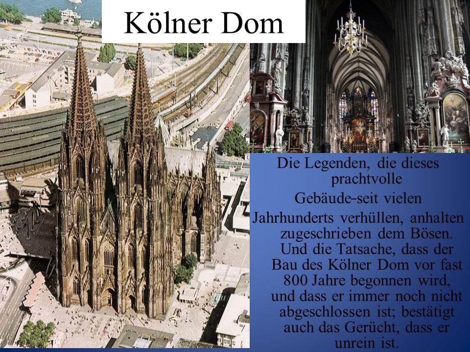 Die Legenden, die dieses prachtvolle Gebäude seit vielen Jahrhunderts verhüllen, anhalten zugeschrieben dem Bösen. Und die Tatsache, dass der Bau des