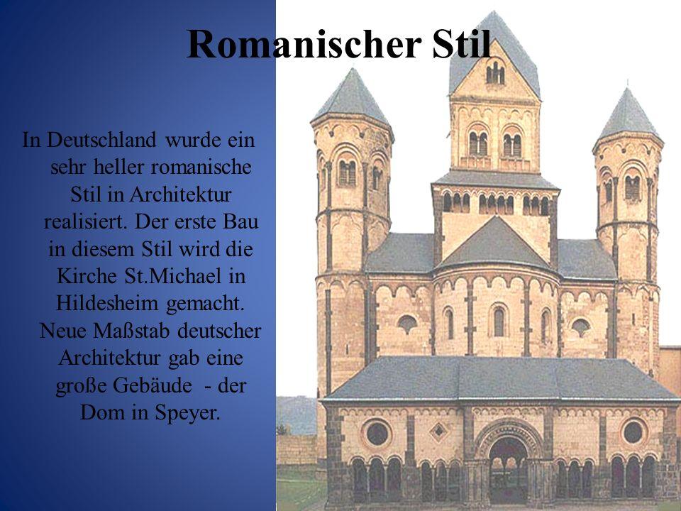 Romanischer Stil In Deutschland wurde ein sehr heller romanische Stil in Architektur realisiert. Der erste Bau in diesem Stil wird die Kirche St.Micha