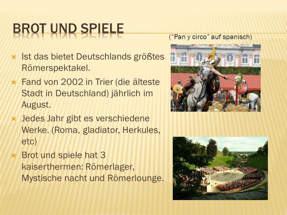 (Pan y circo auf spanisch) Ist das bietet Deutschlands größtes Römerspektakel.