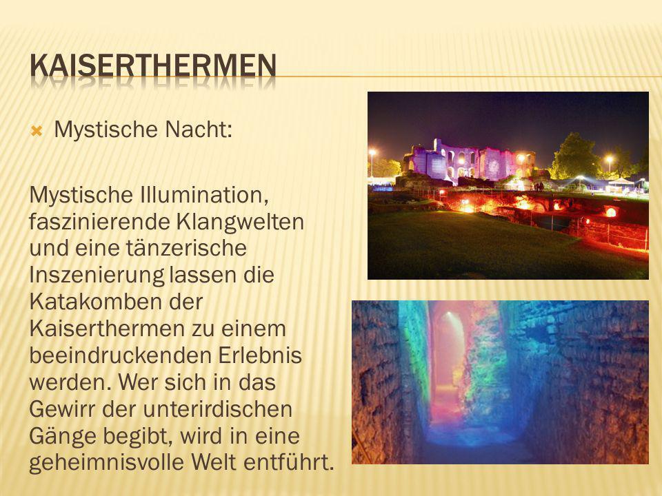 Mystische Nacht: Mystische Illumination, faszinierende Klangwelten und eine tänzerische Inszenierung lassen die Katakomben der Kaiserthermen zu einem beeindruckenden Erlebnis werden.