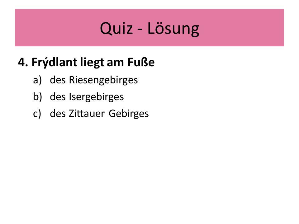 Quiz - Lösung 4.