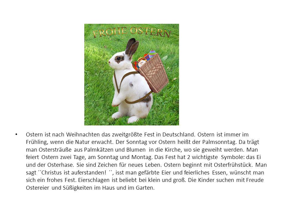 Ostern ist nach Weihnachten das zweitgrößte Fest in Deutschland.