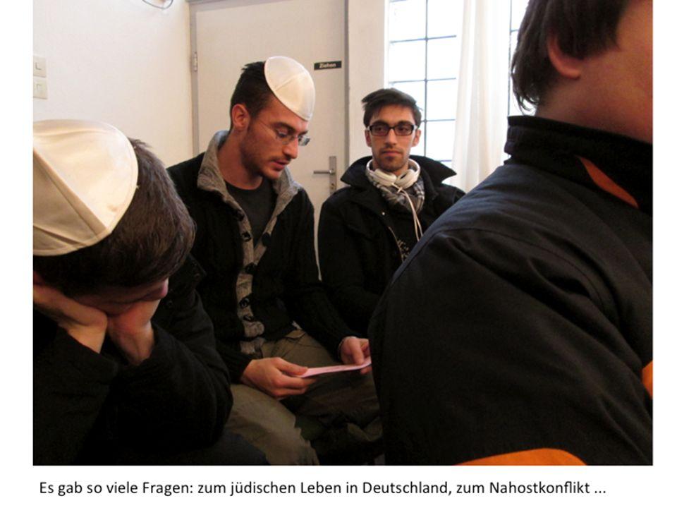 Es gab so viele Fragen: zum jüdischen Leben in Deutschland, zum Nahostkonflikt...