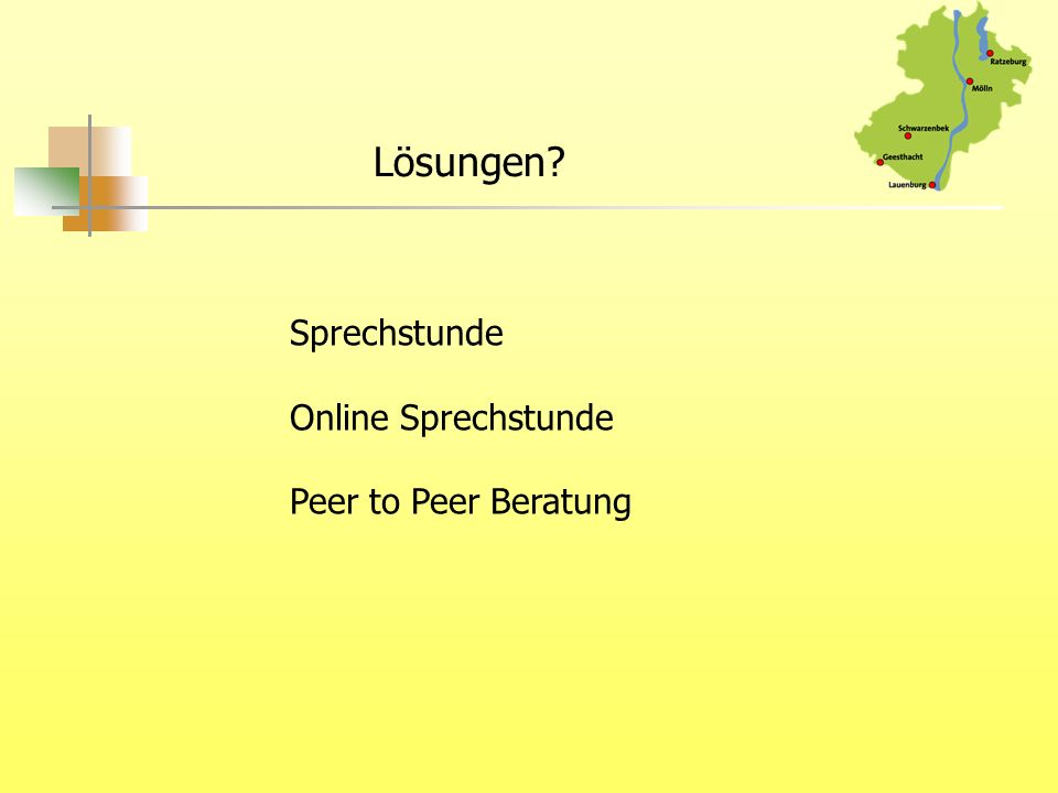 Lösungen? Sprechstunde Online Sprechstunde Peer to Peer Beratung