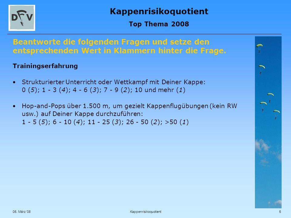 Kappenrisikoquotient Top Thema 2008 05.