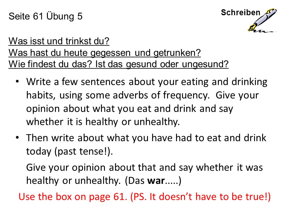 Schreiben Seite 61 Übung 5 Was isst und trinkst du.