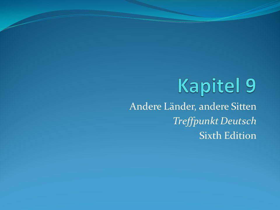 Andere Länder, andere Sitten Treffpunkt Deutsch Sixth Edition