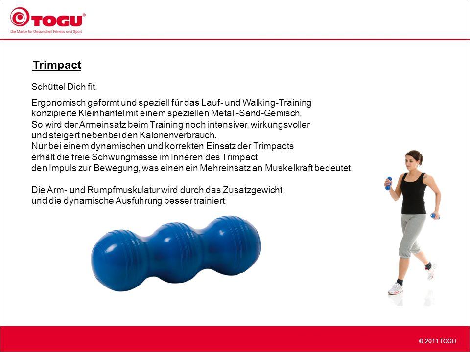 © 2011 TOGU Trimpact Schüttel Dich fit.