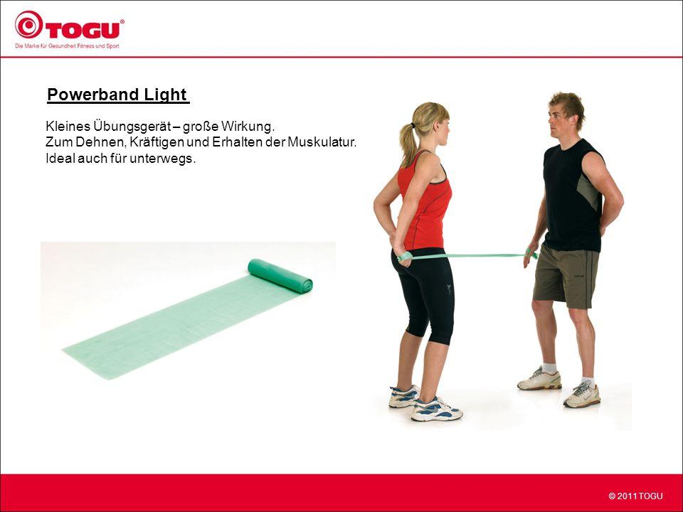 © 2011 TOGU Powerband Light Kleines Übungsgerät – große Wirkung.