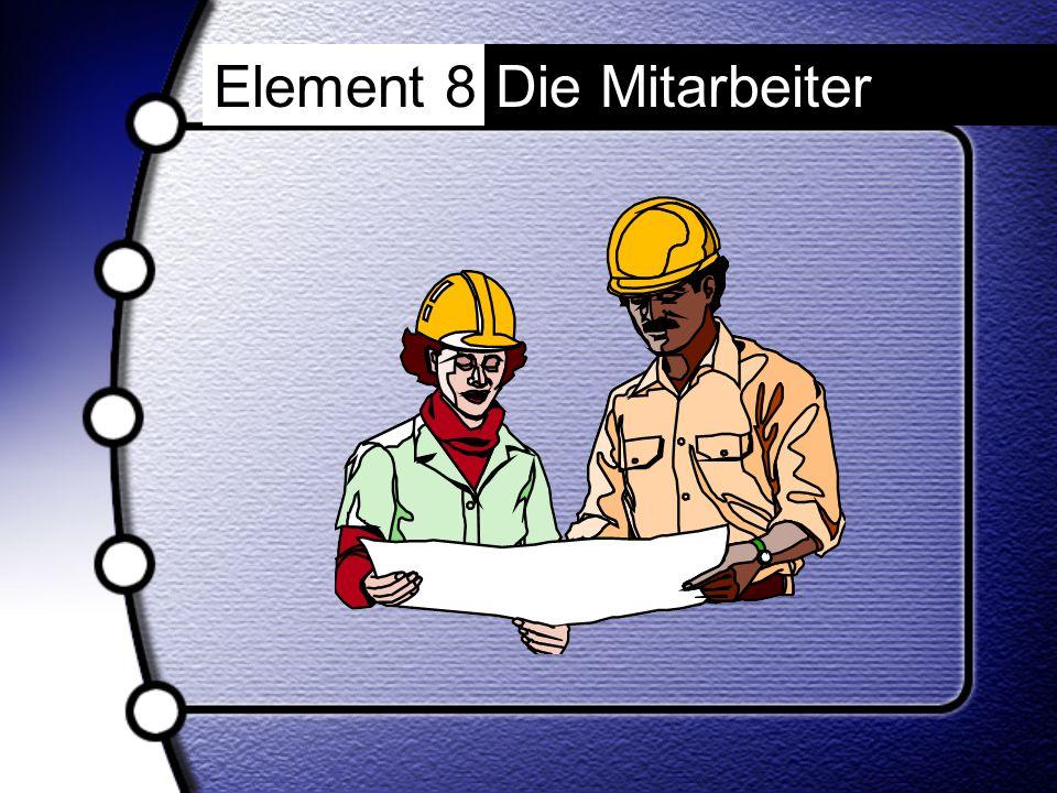 Element 8Die Mitarbeiter