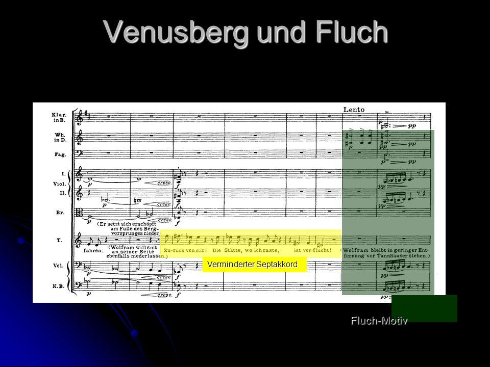 Venusberg und Fluch Fluch-Motiv Verminderter Septakkord