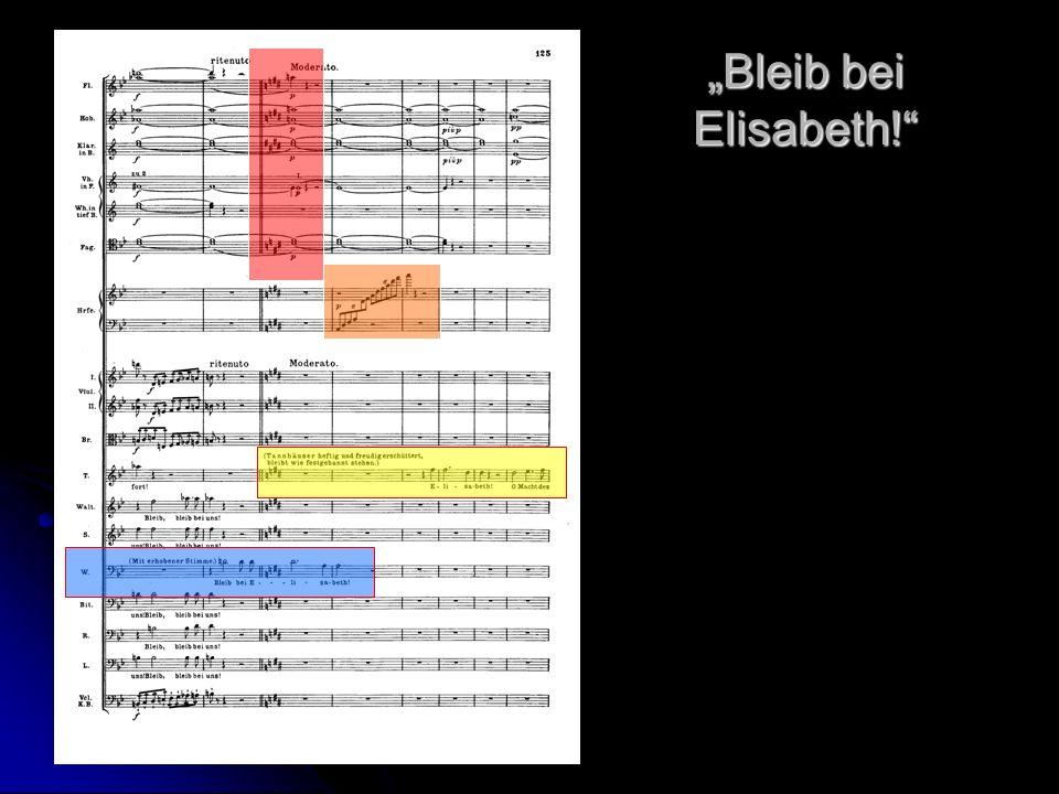 Bleib bei Elisabeth!