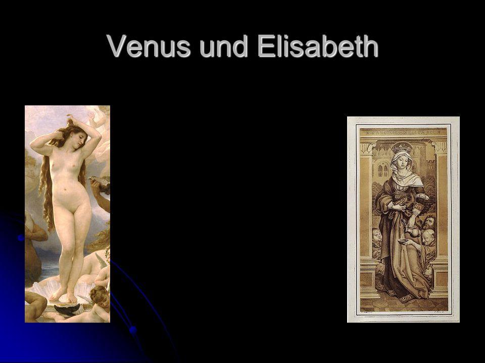 Venus und Elisabeth