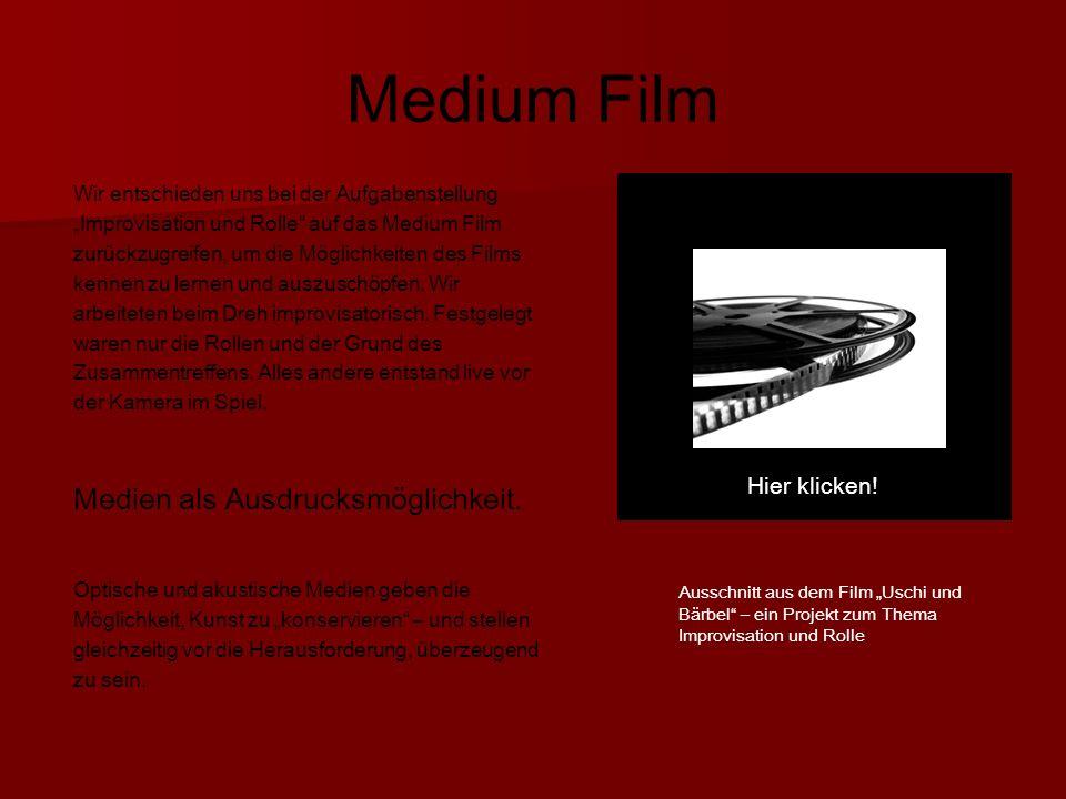 Medium Film Hier klicken.