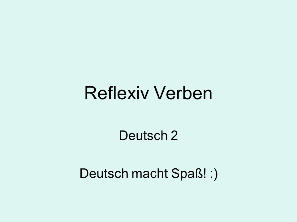 German has some verbs that require a reflexive pronoun to complete a sentence Reflexive shows that the pronoun refers back to the subject of the sentence Ich wasche das Auto.Im washing the car.