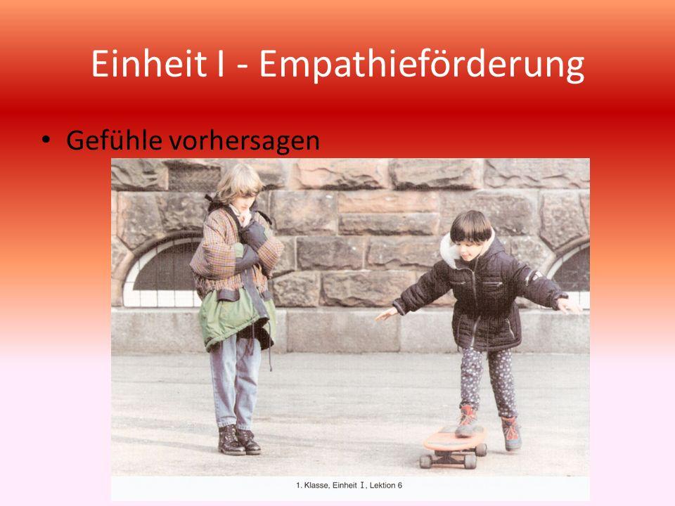 Einheit I - Empathieförderung Gefühle vorhersagen