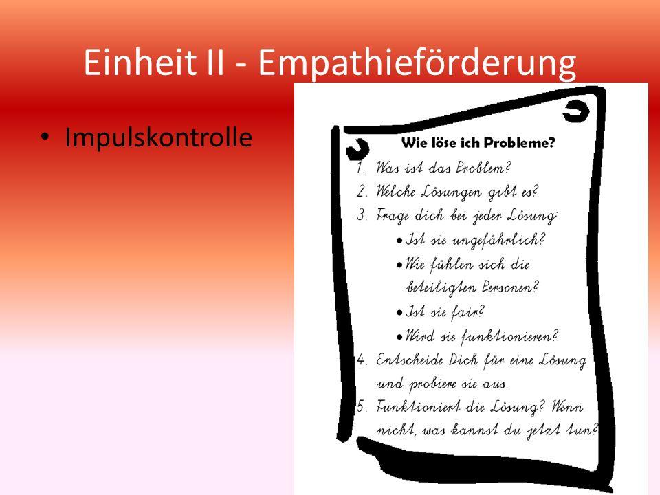 Einheit II - Empathieförderung Impulskontrolle