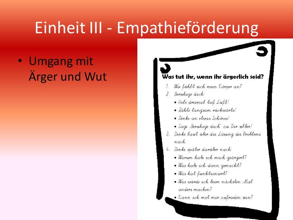 Einheit III - Empathieförderung Umgang mit Ärger und Wut