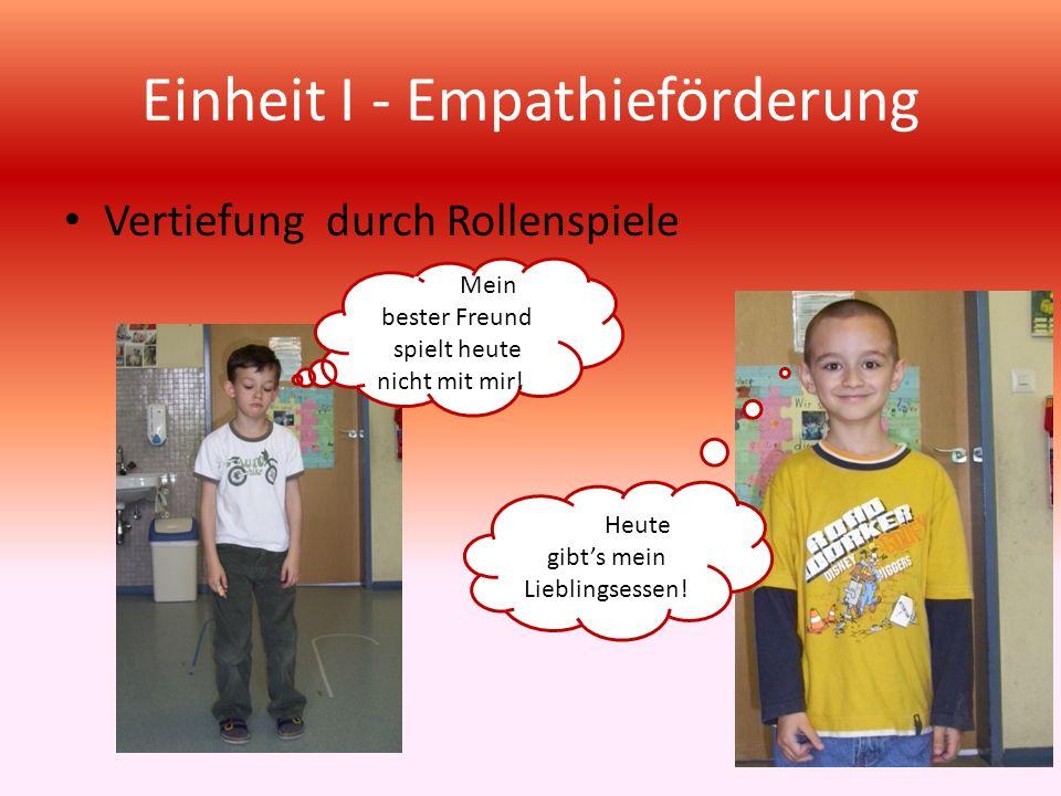 Einheit I - Empathieförderung Wenn sich jemand, von dem Mädchen etwas ausleiht, ohne zu fragen, dann wird es ………………….