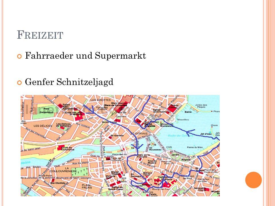 F REIZEIT Fahrraeder und Supermarkt Genfer Schnitzeljagd