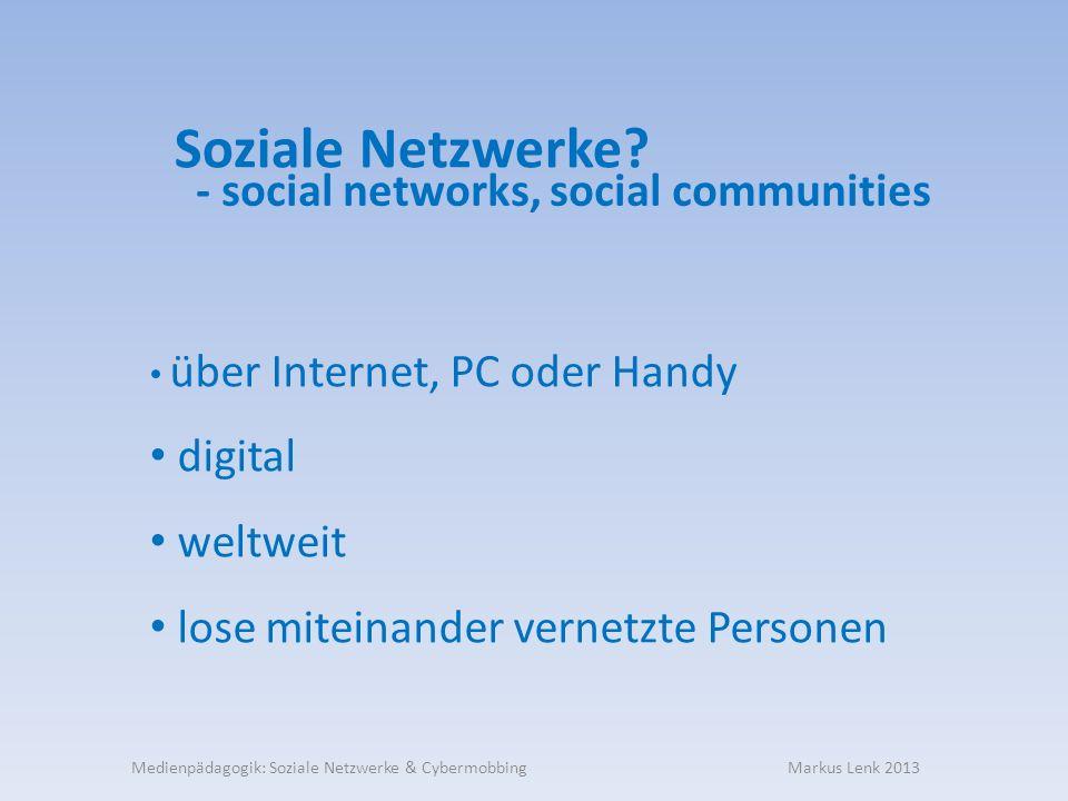 Soziale Netzwerke.