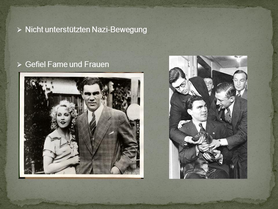 Nicht unterstützten Nazi-Bewegung Gefiel Fame und Frauen