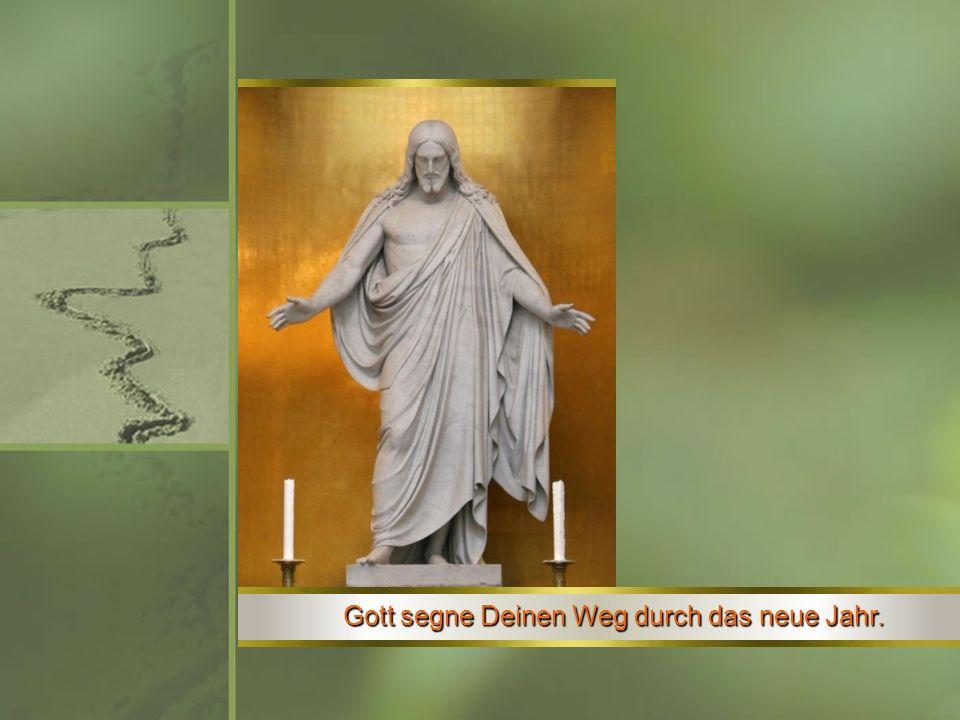 Gottes Segen nähre Dich auf Deinem Weg wie das Brot und der Wein.