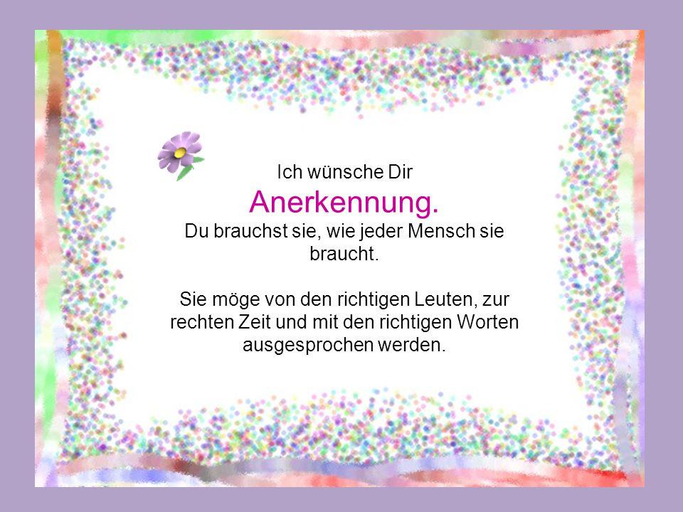 Bearbeitung der Präsentation: Renate HARIG – 02/2014 Blog: http://etaner-renateseckchen.blogspot.comhttp://etaner-renateseckchen.blogspot.com Alles Liebe Eine gute Zeit für Dich Mach aus Deinem Tag das Beste.
