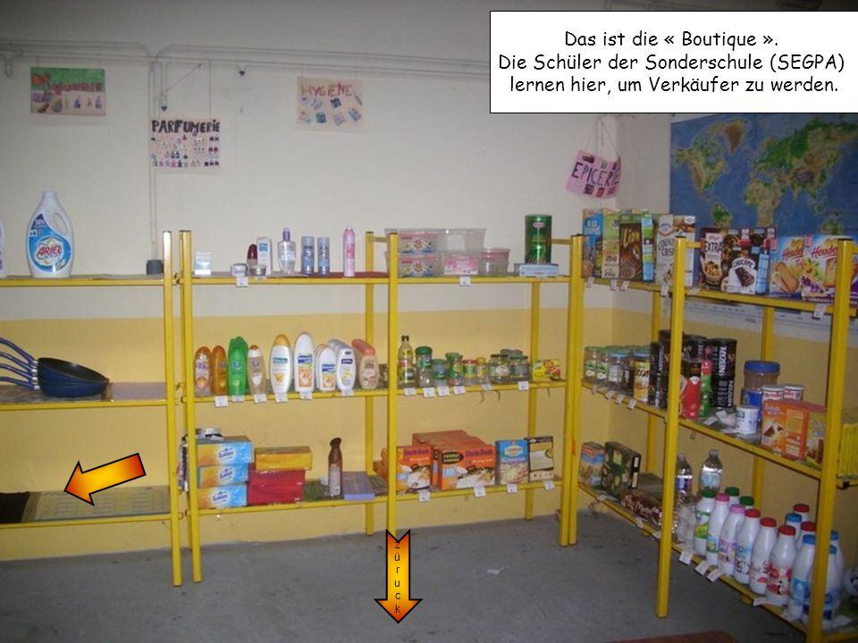 züruckzüruck Das ist die « Boutique ». Die Schüler der Sonderschule (SEGPA) lernen hier, um Verkäufer zu werden.
