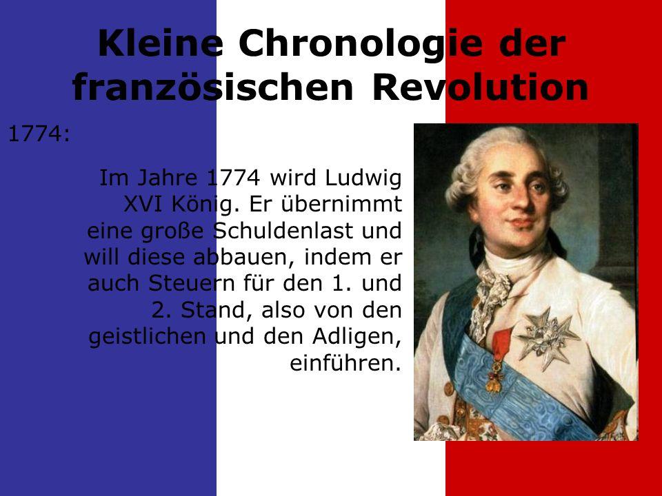 1774: Im Jahre 1774 wird Ludwig XVI König.
