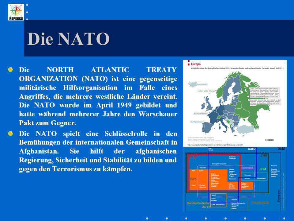 Die NATO Die NORTH ATLANTIC TREATY ORGANIZATION (NATO) ist eine gegenseitige militärische Hilfsorganisation im Falle eines Angriffes, die mehrere west