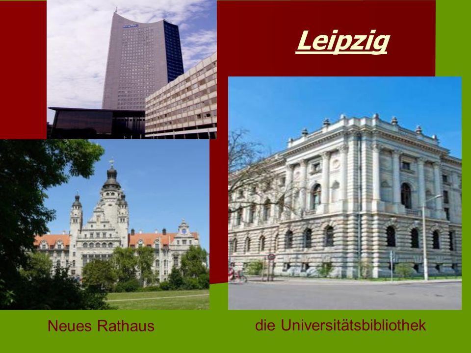 Leipzig die Universitätsbibliothek Neues Rathaus