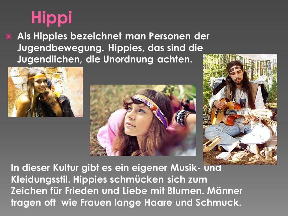 Als Hippies bezeichnet man Personen der Jugendbewegung.